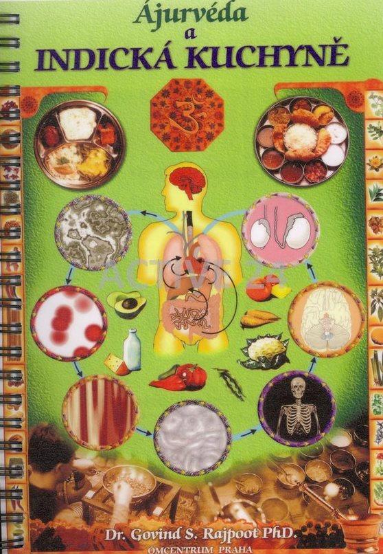 Ájurvéda a indická kuchyně, rozšířené vydání zajímavé knihy
